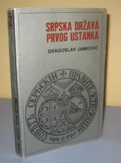 SRPSKA DRŽAVA PRVOG USTANKA Dragoslav Janković