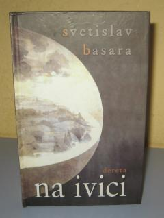 NA IVICI  Svetislav Basara