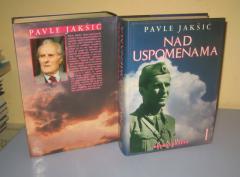 NAD USPOMENAMA 1 i 2  Pavle Jakšić
