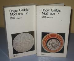 MOĆI SNA 1 i 2 , Roger Caillois