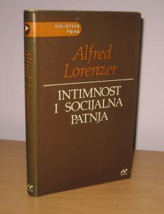 INTIMNOST I SOCIJALNA PATNJA arheologija psihoanalize