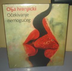 OČEKIVANJE NEMOGUĆEG , Olja Ivanjicki