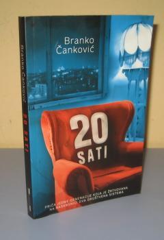 20 SATI , Branko Čanković
