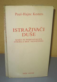 ISTRAŽIVAČI DUŠE Paul Hajnc Kesters