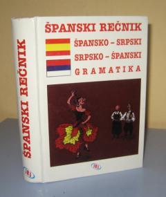 ŠPANSKO SRPSKI I SRPSKO - ŠPANSKI REČNIK