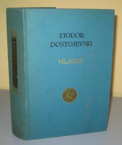 MLADIĆ , Fjodor Dostojevski