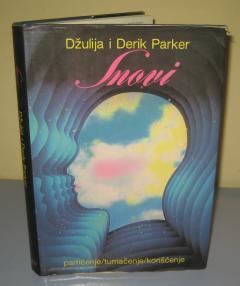SNOVI pamćenje tumačenje korišćenje , Džulija i Derik Parker