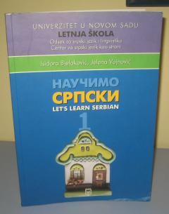 NAUČIMO SRPSKI Let`s learn Serbian 1 ***RASPRODATO****