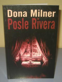 POSLE RIVERA , Dona Milner