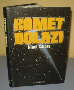 KOMET DOLAZI , Nigel Calder