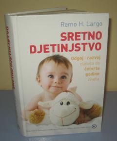SRETNO DJETINJSTVO , Remo H. Largo