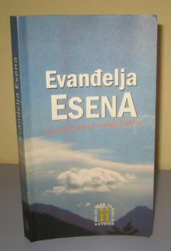 EVANĐELJA ESENA Vaskrsli tekstovi esenskog bratstva