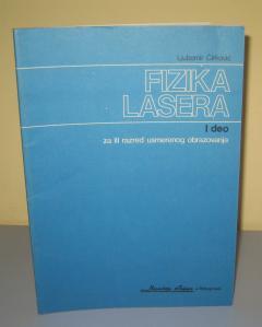 FIZIKA LASERA , Ljubomir Ćirković