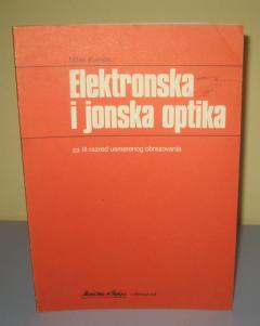 ELEKTRONSKA I JONSKA OPTIKA , Milan Kurepa