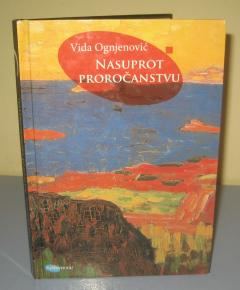 NASUPROT PROROČANSTVU , Vida Ognjenović