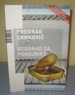 BEOGRAD ZA POKOJNIKE , Predrag Crnković