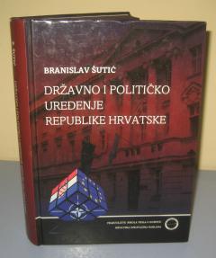 DRŽAVNO I POLITIČKO UREĐENJE REPUBLIKE HRVATSKE , Branislav Šutić