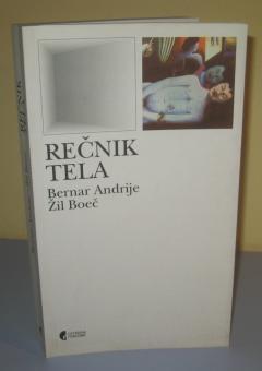 REČNIK TELA , Bernar Andrije / Žil Boeč
