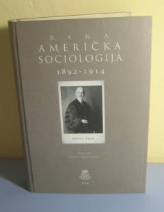 RANA AMERIČKA SOCIOLOGIJA 1892 – 1914