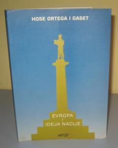 EVROPA I IDEJA NACIJE , Hose Ortega i Gaset