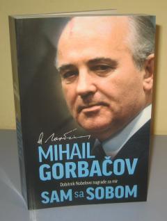 GORBAČOV SAM SA SOBOM , Mihail Gorbačov