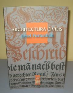 ARCHITECTURA CIVILIS , Jozef Furtenbah