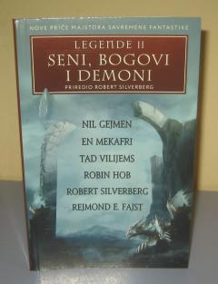 SENI BOGOVI I DEMONI legende II , priredio Robert Silverberg