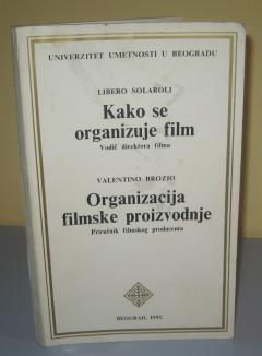 KAKO SE ORGANIZUJE FILM , Libero Solaroli