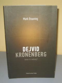 DEJVID KRONENBERG autor ili reditelj ? , Mark Brauning