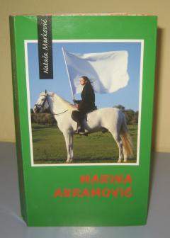 MARINA ABRAMOVIĆ heroina narcističke kulture , Nataša Marković
