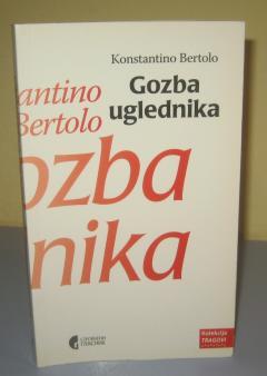 GOZBA UGLEDNIKA , Konstantino Bertolo