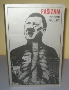 FAŠIZAM , Todor Kuljić