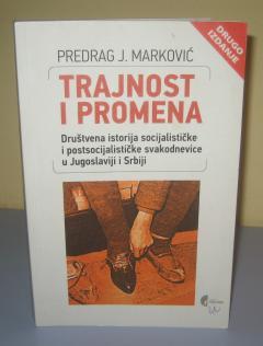 TRAJNOST I PROMENA , Predrag J. Marković