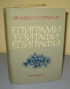 EPIGRAMI, EPITAFI , EPIGRAFI , Mladen St.Đuričić