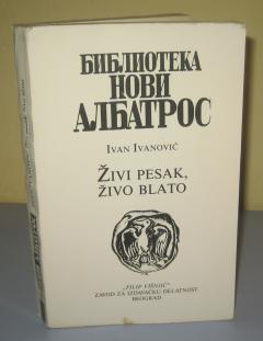 ŽIVI PESAK ŽIVO BLATO , Ivan Ivanović