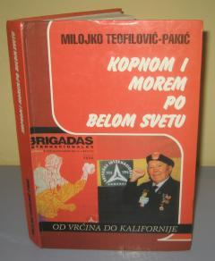 KOPNOM I MOREM PO BELOM SVETU , Milojko Teofilović Pakić