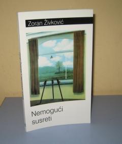 NEMOGUĆI SUSRETI Zoran Živković