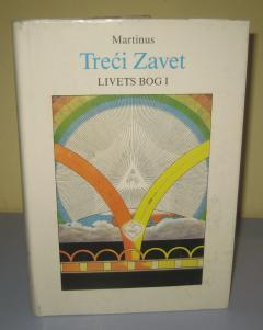 TREĆI ZAVET LIVETS BOG 1 , Martinus
