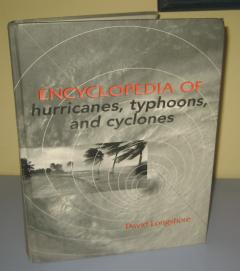 ENCYCLOPEDIA OF HURRICANES , TYPHOONS AND CYCLONES , David Longshore