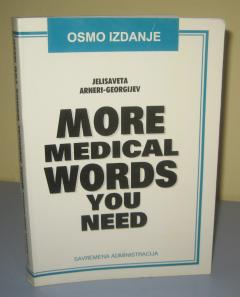 MORE MEDICAL WORDS YOU NEED ***RASPRODATO****