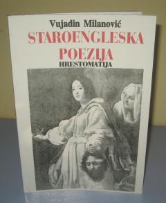 STAROENGLESKA POEZIJA hrestomatija , Vujadin Milanović