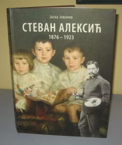 STEVAN ALEKSIĆ 1876 – 1923 PRODATO