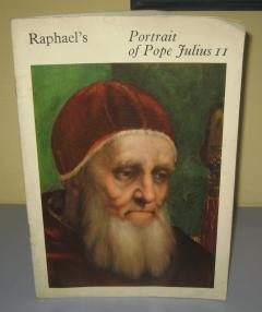 RAPHAEL`S PORTRAIT OF POPE JULIUS II  Cecil Gould