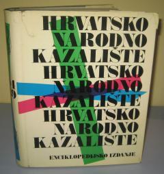 HRVATSKO NARODNO KAZALIŠTE 1894 – 1969