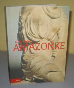 AMAZONKE , Gaj Kadogan Roteri