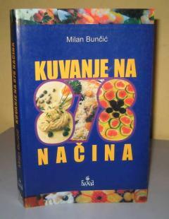KUVANJE NA 878 NAČINA , Milan Bunčić
