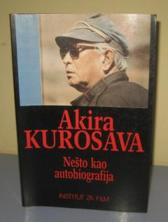 NEŠTO KAO AUTOBIOGRAFIJA , Akira Kurosava