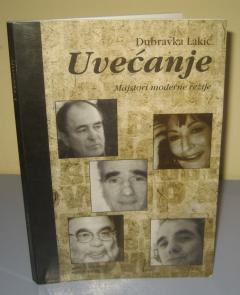 UVEĆANJE majstori moderne režije , Dubravka Lakić