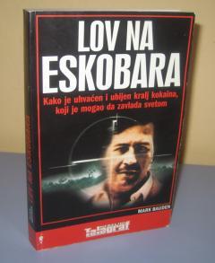 LOV NA ESKOBARA , Mark Bauden