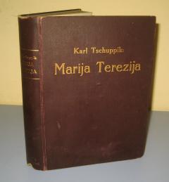 MARIJA TEREZIJA , Karl Tschuppik